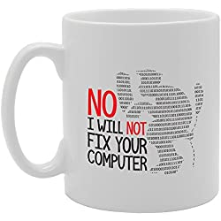 MG3471 No I Will Not Fix Your Computer Novelty Gift Printed Tea Coffee Ceramic Mug