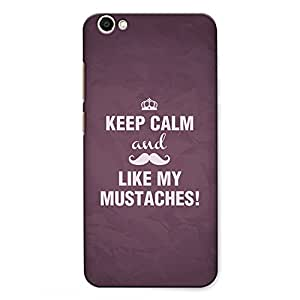 CrazyInk Premium 3D Back Cover for Vivo V5 Plus - Keep Calm and Like my Mustaches