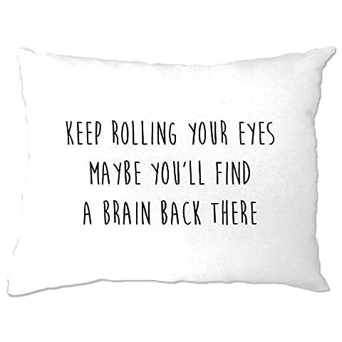 Halten Sie Ihre Augen rollend Vielleicht werden Sie ein Gehirn finden Zurück Es Lustig Kissenbezuge