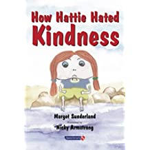 2: How Hattie Hated Kindness (Helping Children with Feelings)