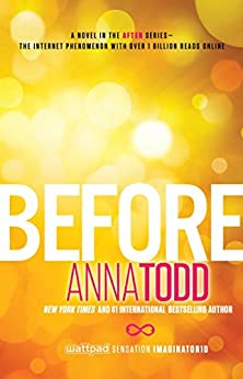 Before (The After Series Book 5) (English Edition) par [Todd, Anna]