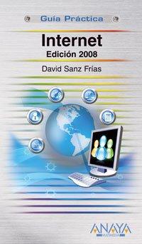 Internet. Edición 2008 (Guías Prácticas)