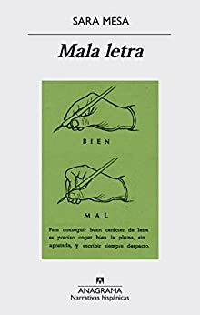 Mala letra (Narrativa hispánica) de [Mesa, Sara]