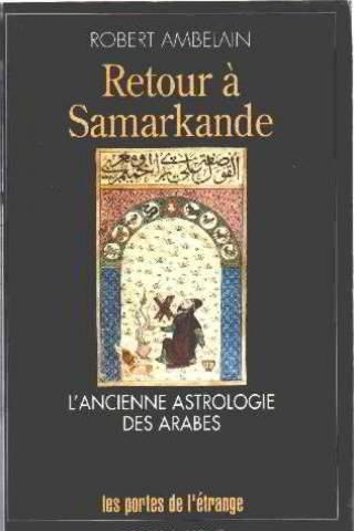 Retour à Samarkande : l'ancienne astrologie des arabes