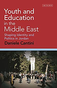Descargar Youth and Education in the Middle East: Shaping Identity and Politics in Jordan (Library of Modern Middle East Studies Book 177) Epub Gratis