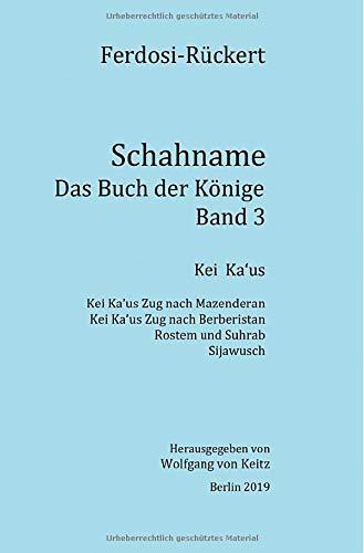 Schahname - Das Buch der Könige, Band 3