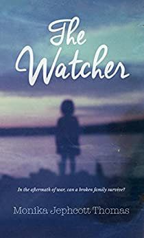 The Watcher by [Jephcott Thomas, Monika]