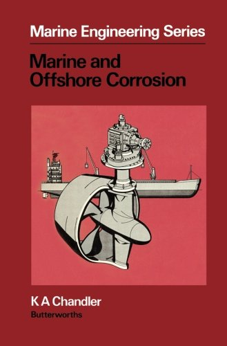 Marine and Offshore Corrosion: Marine Engineering Series