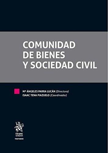 Comunidad de bienes y sociedad civil