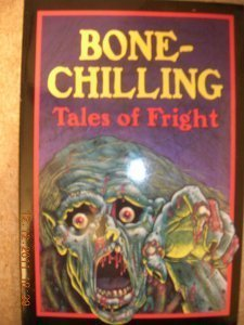 Bone-Chilling Tales of Fright by House Lowell (1994-09-04) Lowell House
