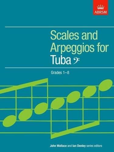 Scales and Arpeggios for Tuba, Bass Clef, Grades 1-8 (ABRSM Scales & Arpeggios) (1 2 Scale E-gitarre)