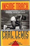 Inside Track: My Professional Life in Amateur Track and Field by Carl Lewis (1992-07-01)