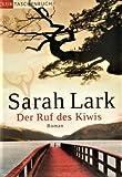 Der Ruf der Kiwis . Roman von Sarah Lark