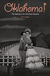 Oklahoma!: The Making of an American Musical