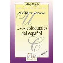 """Usos coloquiales del español (""""libros del español"""") de Alberto Miranda (1 jul 1992) Tapa blanda"""