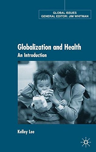 Globalization and Health: An Introduction (Global Issues)