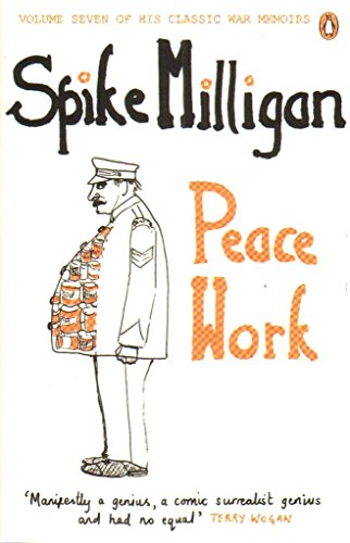 [(Peace Work)] [ By (author) Spike Milligan ] [September, 2012]