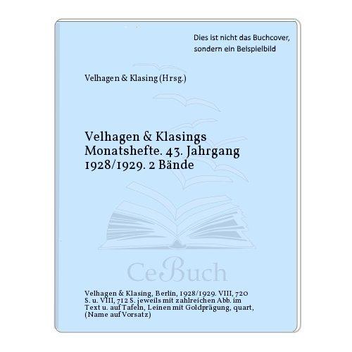 Velhagen & Klasings Monatshefte. 43. Jahrgang 1928/1929. 2 Bände