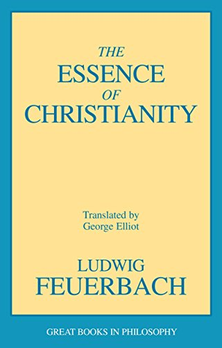The Essence of Christianity (Great Books in Philosophy)