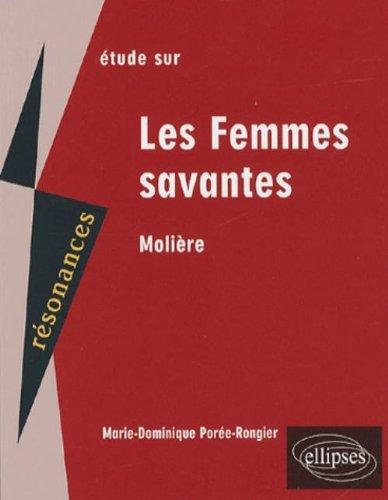 Etude sur Les Femmes savantes, Molière