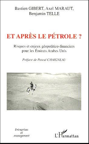 Et après le pétrole ? : Risques et enjeux géopolitico-financiers pour les Emirats Arabes Unis