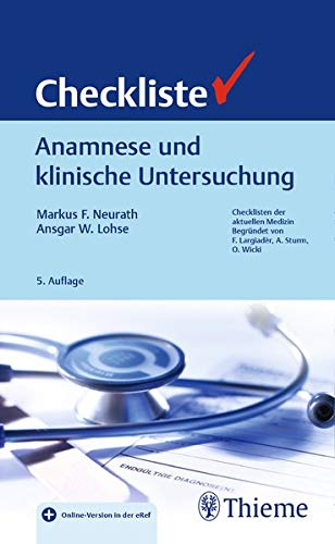 Checkliste Anamnese und klinische Untersuchung (Checklisten Medizin)
