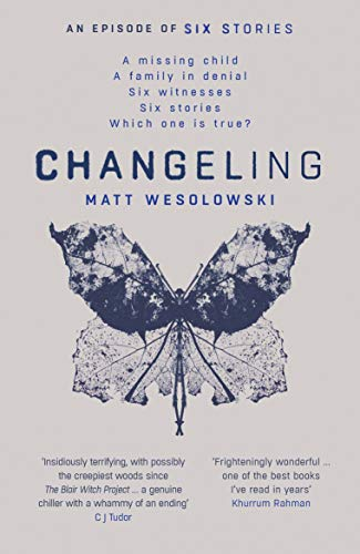 Changeling (Six Stories Book 3) by [Wesolowski, Matt]