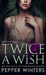 Twice a Wish (GODDESS ISLES Book 2) (English Edition)