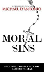 Mortal Sins: Sex, Crime and the Era of Catholic Scandal (Thorndike Press Large Print Nonfiction Series)