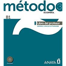 Método 3 de español. Libro del Profesor B1 (Métodos - Método - Método 3 De Español B1 - Libro Del Profesor)