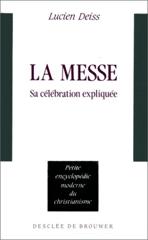 La messe par Lucien Deiss