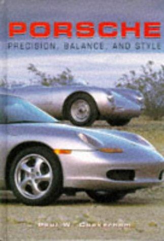 Porsche Precision, Balance and Style