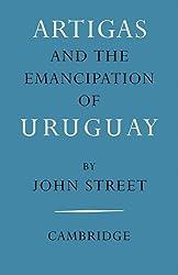 Artigas & Emancipation of Uruguay
