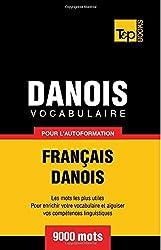 Vocabulaire français-danois pour l'autoformation. 9000 mots