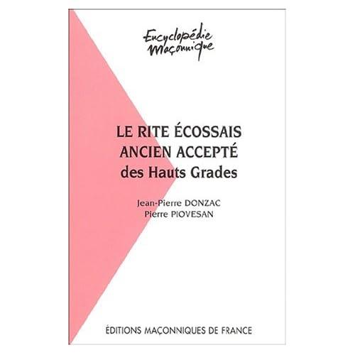 Le rite Ecossais Ancien Accepté des Hauts Grades au sein du Grand Orient de France