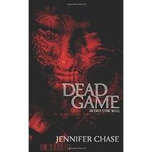 Dead Game: An Emily Stone Novel by Jennifer Chase (2009-11-30)