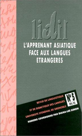 L'Apprenent asiatique face aux langues étrangères: Aspects socio-culturels et didactiques
