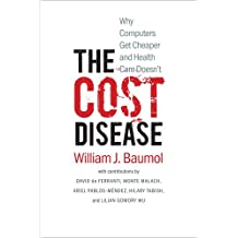 The Cost Disease – Why Computers get Cheaper and Health Care doesn′t