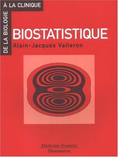 Biostatistique par Alain-Jacques Valleron