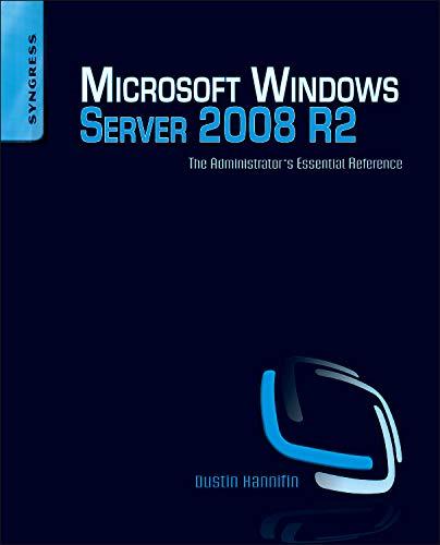 Microsoft Windows Server 2008 R2 Administrator's Reference: The Administrator's Essential Reference