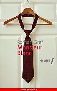 "Afficher ""Monsieur Blanc"""
