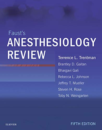 Faust's Anesthesiology Review E-Book (English Edition)