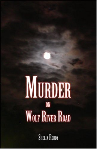 Murder on Wolf River Road Cover Image