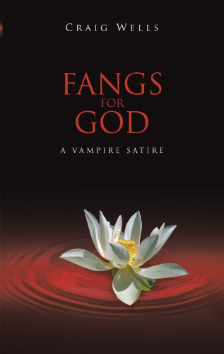 FANGS FOR GOD: A VAMPIRE SATIRE