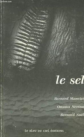 LE SEL (versions française et occitane) / ROMAN / LE