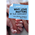 A Joosr Guide to... Why Love Matters by Sue Gerhardt: How Affection Shapes a Baby's Brain