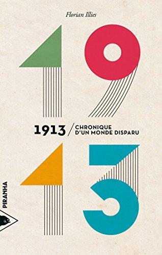 1913-chronique-dun-monde-disparu