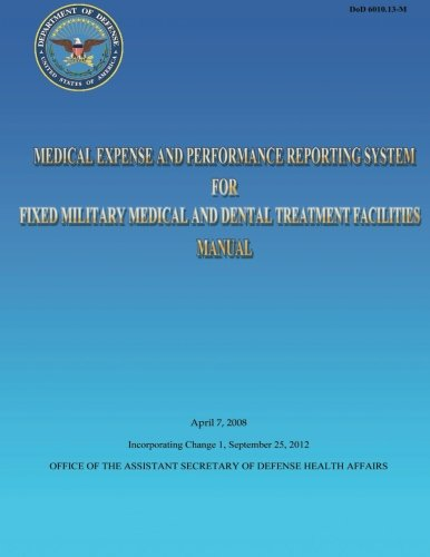 Medical Expense and Performance Reporting System for Fixed Military Medical and Dental Treatment Facilities Manual - Dental Defense System