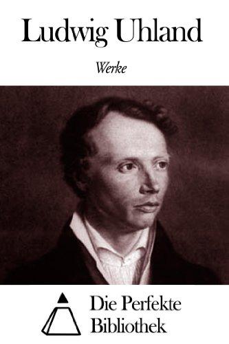 Werke von Ludwig Uhland