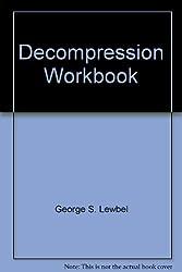 Decompression Workbook